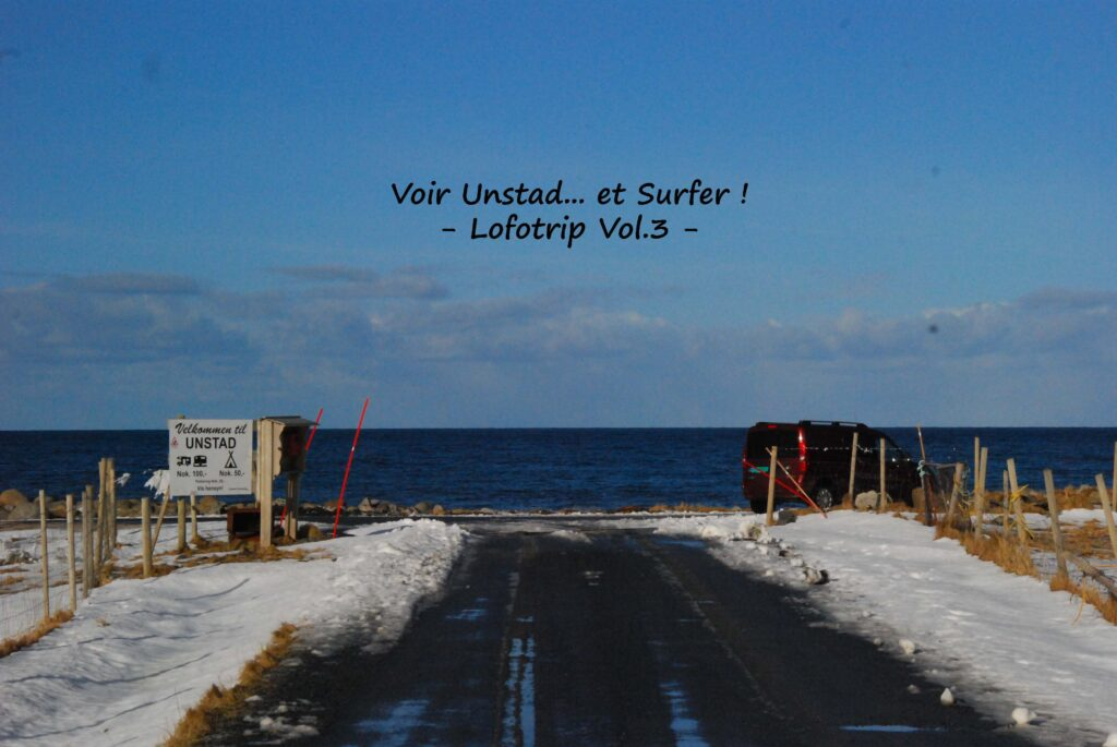Unstad et la route
