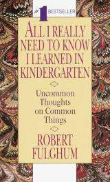 Robert_Fulghum_-_All_I_Really_Need_to_Know_I_Learned_in_Kindergarten